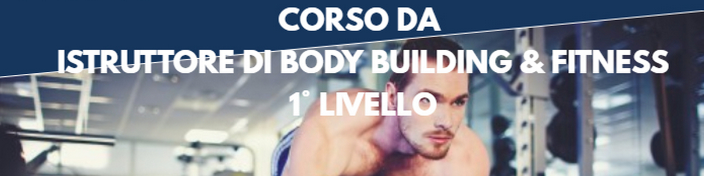 ISTRUTTORI DI BODY BUILDING 2017/2018
